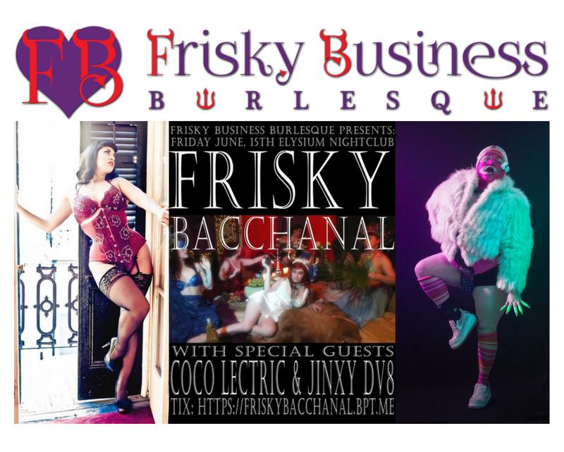 Austin Texas Burlesque Austin Burlesque Frisky Business Burlesque Coco Lectric Jinxy DV8 Cabaret Variety Show