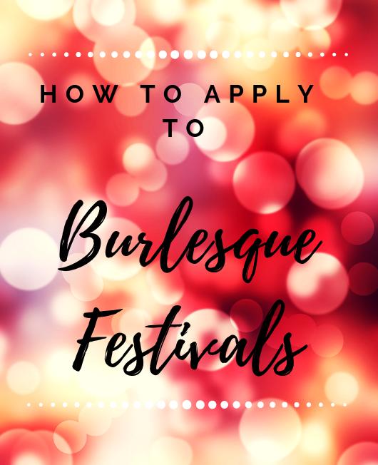 burlesque, burlesque festival, festival, how to apply